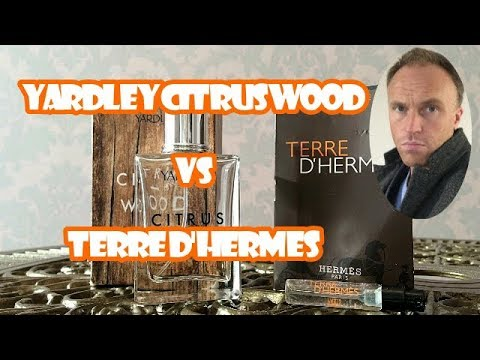 Inexpensive  Fragrance – Yardley Citrus Wood vs Terre d'Hermes  (Fragrance Review)
