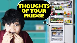 Thoughts of Your Fridge   MostlySane