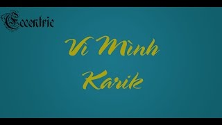Vì mình Karik [Video Lyrics]