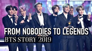 BTS // FROM NOBODIES TO LEGENDS [2019]