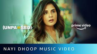 Nayi Dhoop Song Lyrics in English – Unpaused   Zara khan
