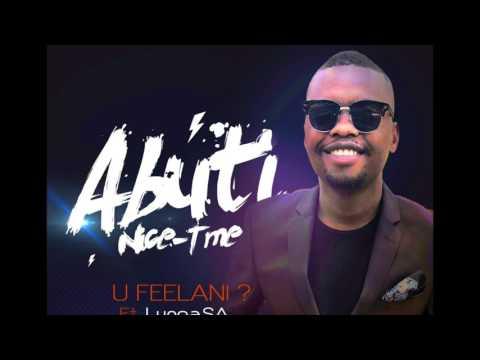Abuti Nice Time – U Feelani