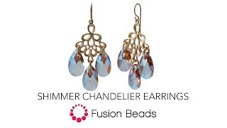 Watch How To Make The Easy Shimmer Chandelier Earrings By Fusion Beads