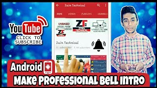 How to make Subscribe & Bell Icon Intro!! Easiest step by step Tutorial On Android (2017)