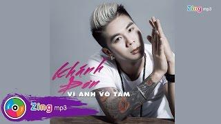 Vì Anh Vô Tâm - Khánh Đơn (Single)