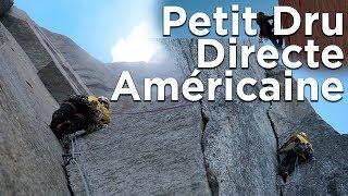 Directe Américaine Face Ouest des Drus Chamonix Mont-Blanc montagne escalade alpinisme