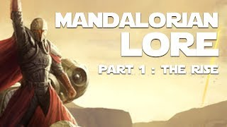 Mandalorian Lore Part 1   The Rise