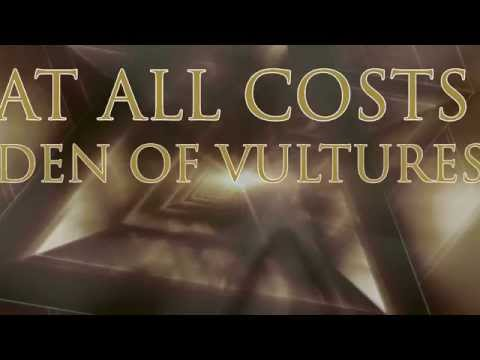 At All Costs- Den of Vultures (Lyric Video)