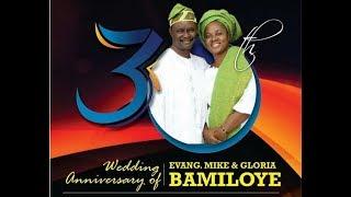 Download Video Mike & Gloria Bamiloye@30 (