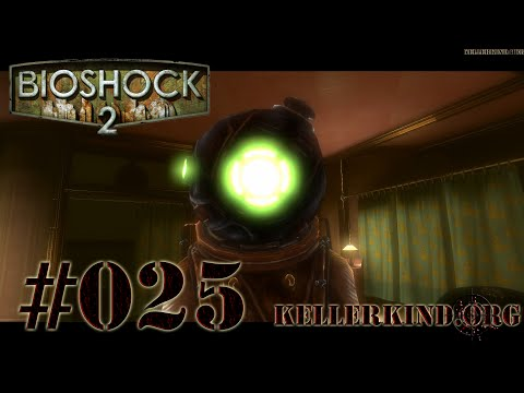 Bioshock 2 [HD|60FPS] #025 - How to be a Little Sister ★ Let's Play Bioshock 2