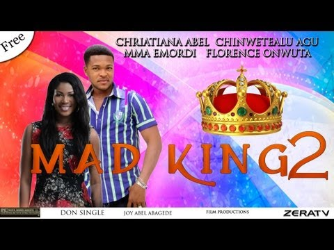 Mad King Part 2 - Nigerian Nollywood Movie