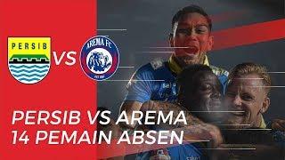 Pertandingan Persib Bandung Vs Arema FC, 14 Pemain Absen pada Laga Ini