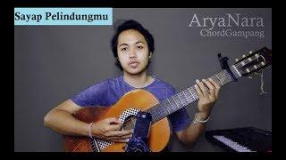 Chord Gampang (Sayap Pelindungmu - Overtune) By Arya Nara (Tutorial)
