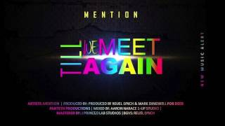 Mention-Till we meet again