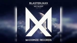 Blasterjaxx - No Sleep (Lunatic Inc. Hardstyle Rework)