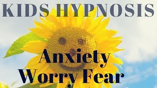 Kids Hypnosis - To help reduce anxiety, stress and fear