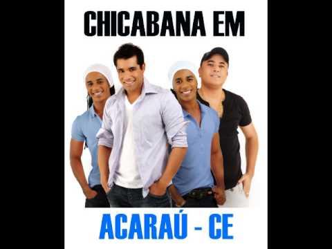 CHICABANA EM ACARAÚ 2013 - TE ESPERAREI