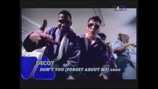 Decoy Dont You Forget About Me