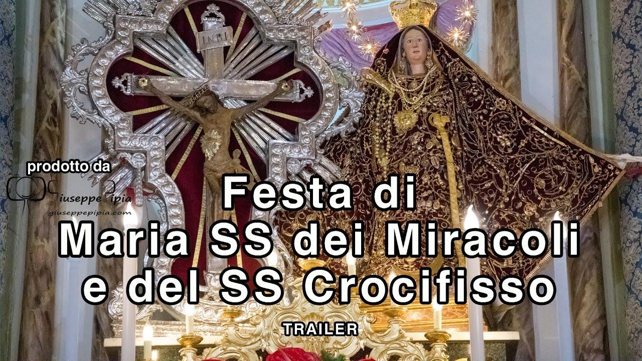 La festa in onore di Maria SS dei Miracoli e del SS Crocifisso a Caltabellotta