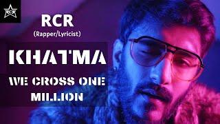 RCR : KHATMA (Official Video) || New Rap Song   - YouTube