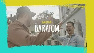 WELLHELLO - BARÁTOM - OFFICIAL MUSIC VIDEO