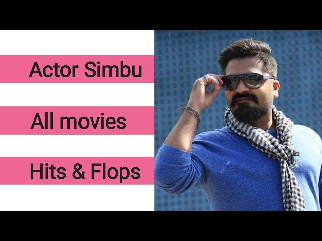 Simbu all movies hit and flop list