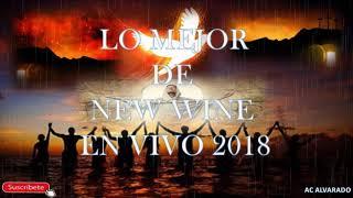 LO MEJOR DE NEW WINE EN VIVO 2018