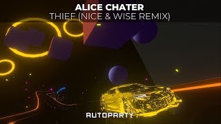 Alice Chater   Thief (Nice & Wise Remix)