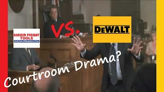 DeWALT Lawsuit VS Harbor Freight? We get to the bottom of it all!