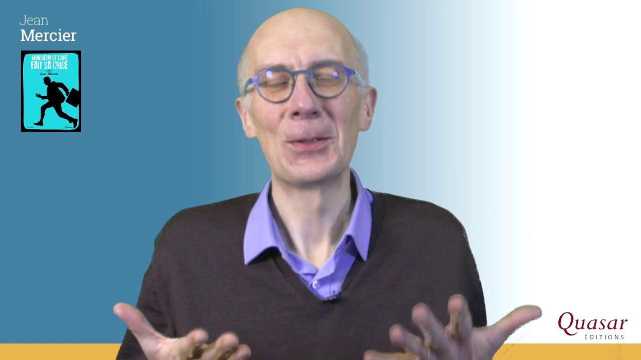 Monsieur le curé fait sa crise de Jean Mercier