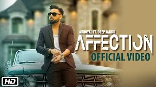 Affection Ft Deep Jandu  Abroyal