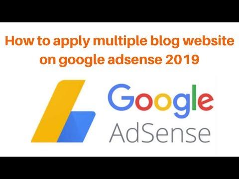 How to apply multiple blog website on google adsense 2019