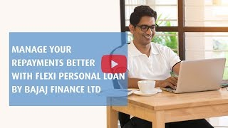 Flexi Personal Loans by Bajaj Finance Limited
