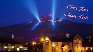 Chris Rea - Chisel Hill (Lyrics)