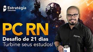 PC RN Desafio de 21 dias: Turbine seus estudos!
