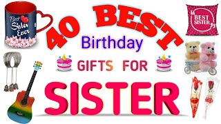Top 40 Birthday Gifts For Sister (2020) || Best Gifts For Sister On Birthday #gifts #GiftsForSister