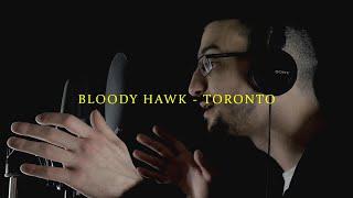 BLOODY HAWK - TORONTO