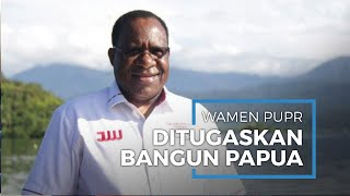 Jokowi Tugaskan Wamen PUPR John Wempi Wetipo Tangani Pembangunan Infrastruktur Wilayah Timur
