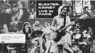 Sleater Kinney   A New Wave (Live)