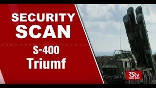 Security Scan : S-400 Triumf