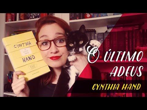 O Último Adeus (Cynthia Hand) | Resenhando Sonhos