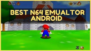 Best N64 Nintendo 64 Emulator Android 2020 Free