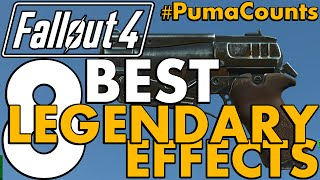 Top 8 Best Legendary and Unique Weapon Effects in Fallout 4 #PumaCounts