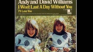 Andy & David Williams - I Won't Last A Day Without You ((Stereo)) 1972