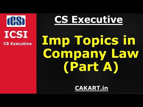 CS Executive company law important topics & questions