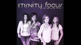 Could it Be - Eternity Focus