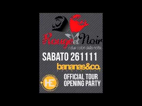 Bananas&Co Official Tour 2011/12 @ ROUGE ET NOIR disco club Lurisia (Cn)@Opening Party .m4v