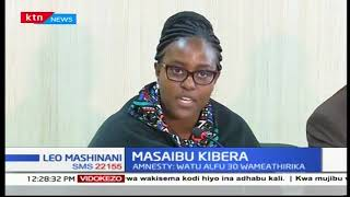 Shirika ya Amnesty International lashutumu serikali kwa kubomoa nyumba Kibera | Leo Mashinani