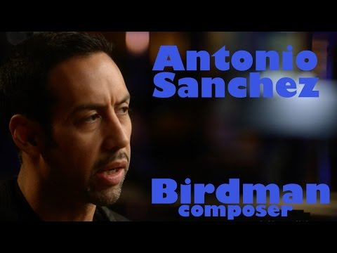 DP/30: Birdman, score by Antonio Sanchez online metal music video by ANTONIO SANCHEZ