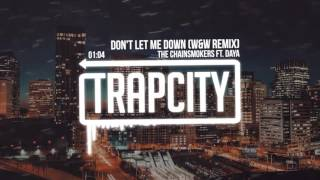 The Chainsmokers ft. Daya — Don't Let Me Down